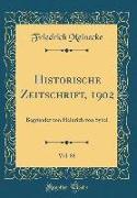 Historische Zeitschrift, 1902, Vol. 88: Begründet Von Heinrich Von Sybel (Classic Reprint)