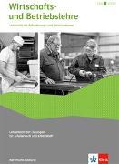 Wirtschafts- und Betriebslehre. Lehrerband mit Lösungen für Schülerbuch und Arbeitsheft