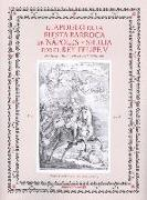 El apogeo de la fiesta barroca en Nápoles y Sicilia por el rey Felipe V
