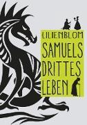 Samuels drittes Leben