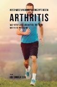46 Saftrezepte zur Vorbeugung und Schmerzlinderung von Arthritis