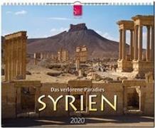 SYRIEN 2020 - Das verlorene Paradies