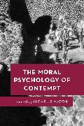 The Moral Psychology of Contempt