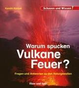 Warum spucken Vulkane Feuer?