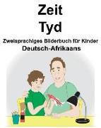 Deutsch-Afrikaans Zeit/Tyd Zweisprachiges Bilderbuch Für Kinder