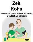 Deutsch-Albanisch Zeit/Koha Zweisprachiges Bilderbuch Für Kinder