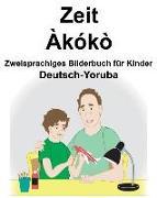 Deutsch-Yoruba Zeit/Àkókò Zweisprachiges Bilderbuch Für Kinder