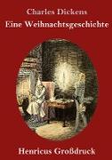 Eine Weihnachtsgeschichte (Großdruck)