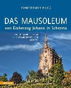 Das Mausoleum von Erzherzog Johann in Schenna
