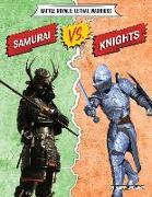 Samurais vs. Knights