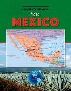 Hola, Mexico