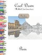 Cool Down [color] - Malbuch Für Erwachsene: Paris
