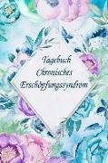 Tagebuch - Chronisches Erschöpfungssyndrom: Der Begleiter Bei Chronischer Müdigkeitauf (Cfs) Vorgefertigten Seiten Für 90 Tage Liniertes Notizbuch Mit