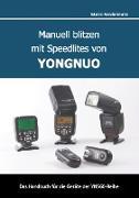 Manuell blitzen mit Speedlites von YONGNUO