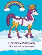 Einhorn-Malbuch Für Kinder Und Erwachsene: Einhorn-Malvorlagen Zum Ausmalen, Einhorn Geschenk, Einhörner Mädchen