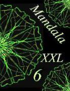 Mandala XXL 6: Antistress Libro Da Colorare Per Adulti
