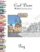Cool Down [color] - Malbuch Für Erwachsene: Prag