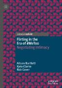 Flirting in the Era of #MeToo