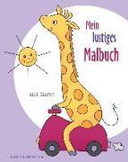 Mein Lustiges Malbuch: Ausmalbilder Und Malvorlagen Für Kinder AB 3 Jahren