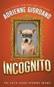 Incognito: Misadventures of a Frustrated Mob Princess