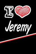 """I Love Jeremy: Beer Tasting Journal Rate and Record Your Favorite Beers Featuring 120 Pages 6""""x9"""""""