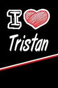 "I Love Tristan: Blank Recipe Cookbook 120 Pages 6""x9"""