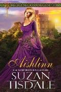 Aishlinn: Book One of the Brides of Clan Macdougall, a Sweet Series