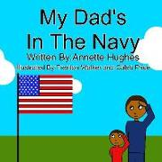 My Dad's in the Navy