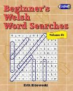 Beginner's Welsh Word Searches - Volume 1