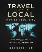 Travel Like a Local - Map of Iowa City: The Most Essential Iowa City (Iowa) Travel Map for Every Adventure