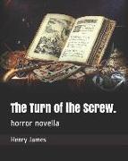 The Turn of the Screw.: Horror Novella