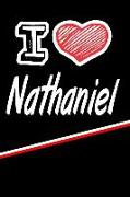 "I Love Nathaniel: Beer Tasting Journal Rate and Record Your Favorite Beers Featuring 120 Pages 6""x9"""