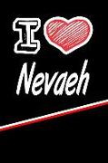 "I Love Nevaeh: Beer Tasting Journal Rate and Record Your Favorite Beers Featuring 120 Pages 6""x9"""