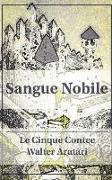 Sangue Nobile: Le Cinque Contee