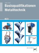 Basisqualifikationen Metalltechnik