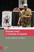 Theoterrorism V. Freedom of Speech: From Incident to Precedent