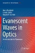 Evanescent Waves in Optics
