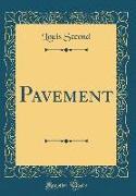 Pavement (Classic Reprint)
