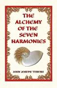 The Alchemy of The Seven Harmonies