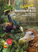 Entdecke Beutelwolf, Dodo und Co