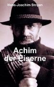 Achim Der Eiserne, Eine Au?ergew?hnliche Autobiographie