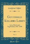 Gottfried Kellers Leben, Vol. 3