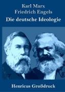 Die deutsche Ideologie (Großdruck)