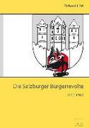 Die Salzburger Bürgerrevolte 1972-1982