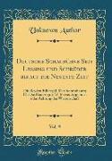 Deutsche Schaubühne Seit Lessing und Schröder bis auf die Neueste Zeit, Vol. 9