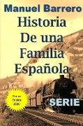 Historia de Una Familia Española: Serie Completa
