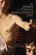 The Enemy in Italian Renaissance Epic