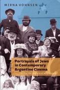 Portrayals of Jews in Contemporary Argentine Cinema: Rethinking Argentinidad