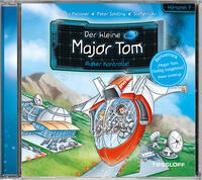 Der kleine Major Tom. Hörspiel 7: Außer Kontrolle!