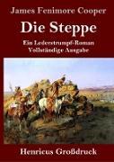 Die Steppe (Die Prärie) (Großdruck)